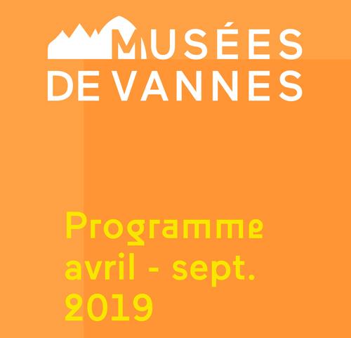 Musées de Vannes – programme avril/septembre 2019